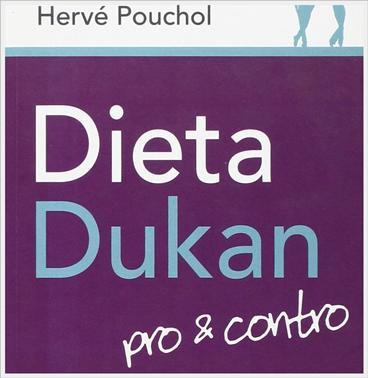 Dieta Dukan pro & contro, recensione del libro di Hervé Pouchol e Gwenndoline Sauval