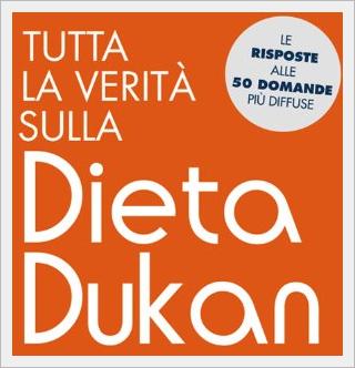 Recensione del libro Tutta la verita sulla dieta dukan, di Alvaro Campillo Soto